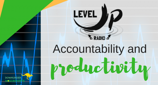 LevelUp Radio - Accountability and Productivity