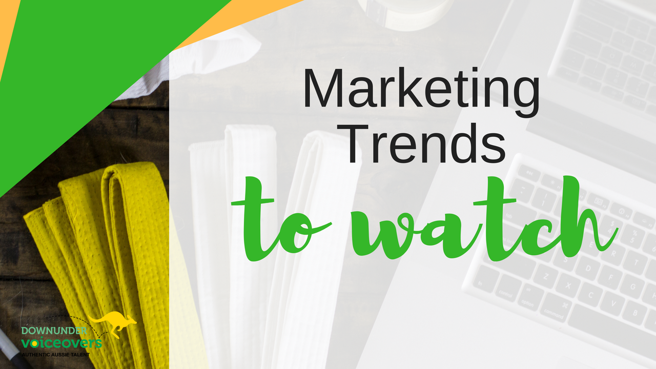 Marketing Trends to Watch