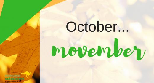 October, Movember...
